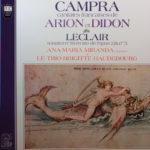 Cantates Arion et Didon, Campra avec Ana Maria Miranda