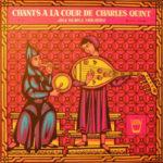 Chants à la Cour de Charles Quint avec Ana Maria Miranda